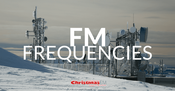 Christmas FM Frequencies