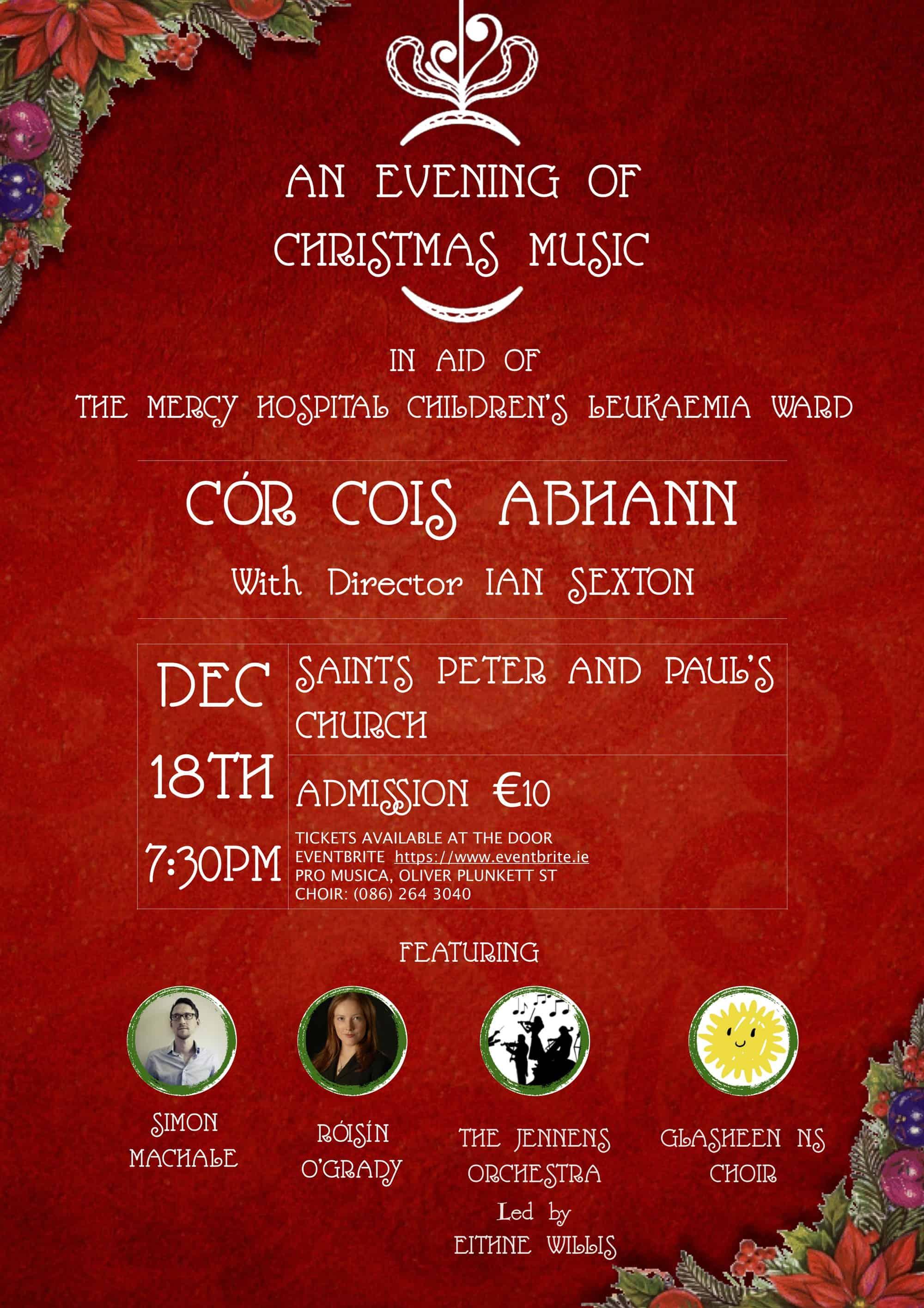 Cór Cois Abhann, a Cork City based choir, invite you to an Evening of Christmas Music at Saints Peter and Pauls Church Cork on December 18th.