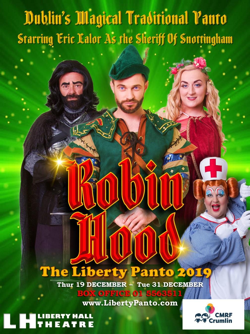 Robin Hood – Liberty Panto – Liberty Hall Theatre Dublin