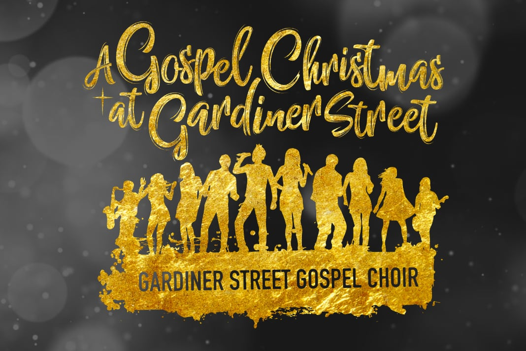 A Gospel Christmas at Gardiner Street!